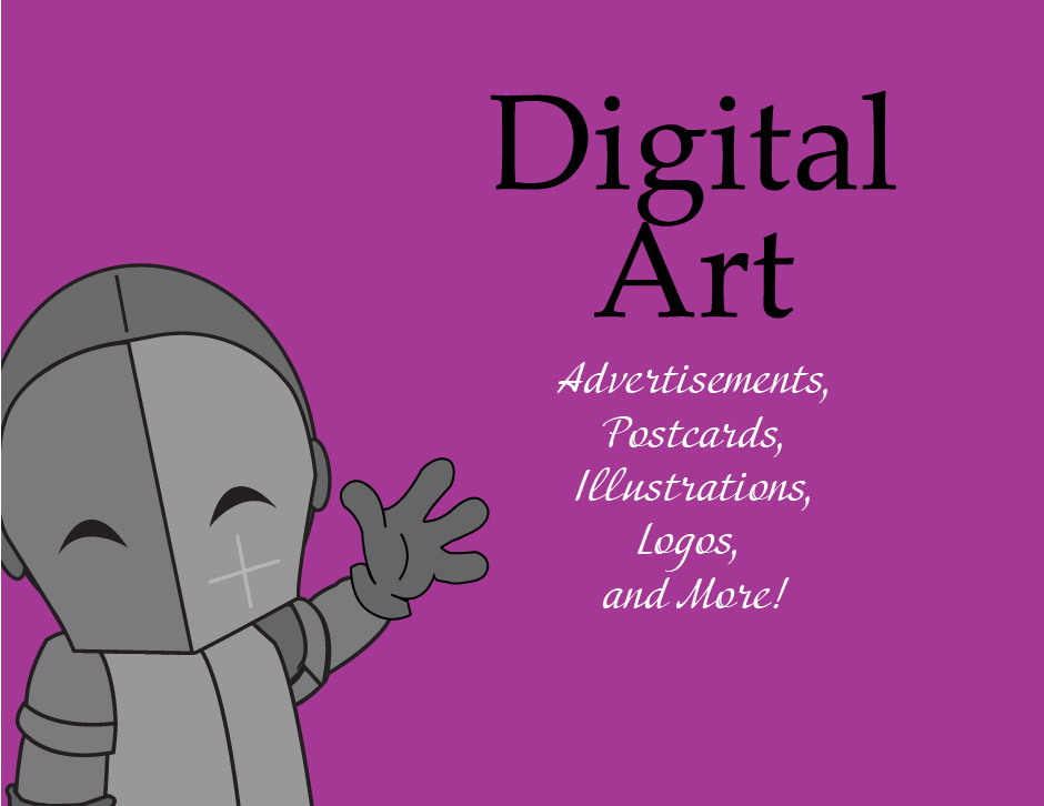"Cartoon Knight waving as the text ""Digital Art"" in big font above the words ""advertisements, postcards, illustrations, logos, and more!"" are in a list format."